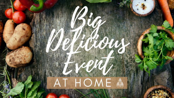 Big Delicious Event at Home