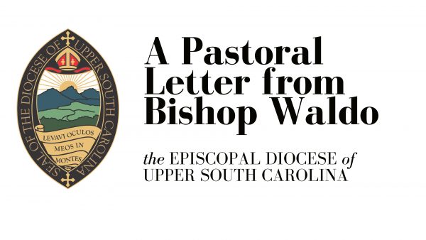 A Pastoral Letter from Bishop Waldo