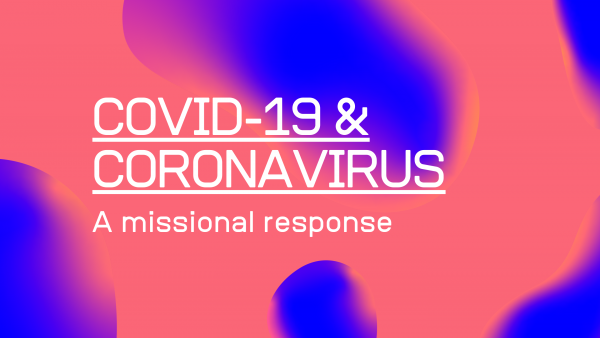 COVID-19: A Missional Response